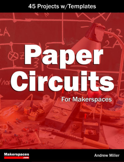 paper circuits book for makerspaces