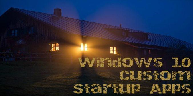 Custom-Startup-Programs-Windows-10-Featu