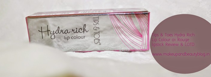 Tips & Toes Hydra Rich Lip Colour 01 Rouge lipstick Review & LOTD
