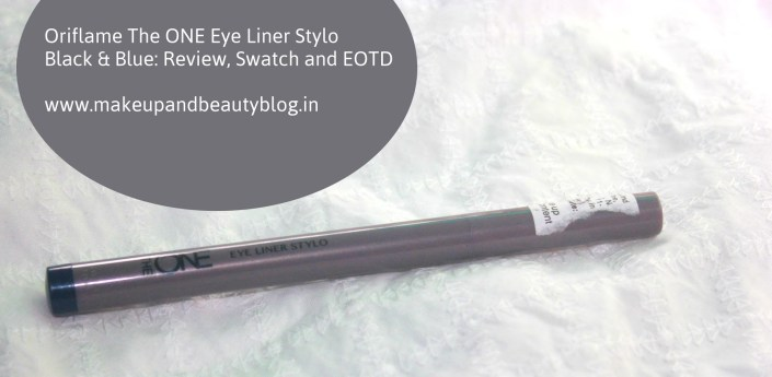 Oriflame The ONE Eye Liner Stylo Black & Blue: Review, Swatch and EOTD