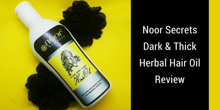 Noor Secrets Dark & Thick Herbal Hair Oil Review