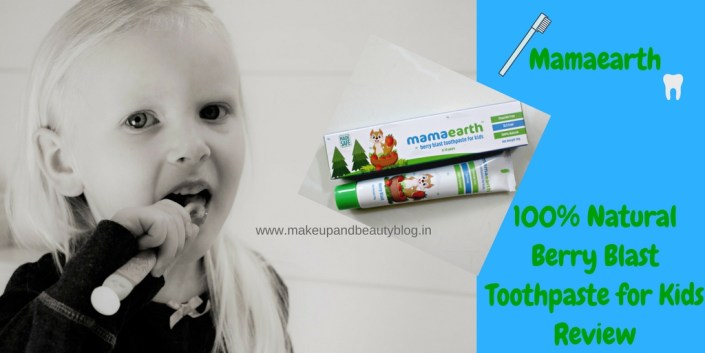 Mamaearth 100% Natural Berry Blast Toothpaste for Kids Review