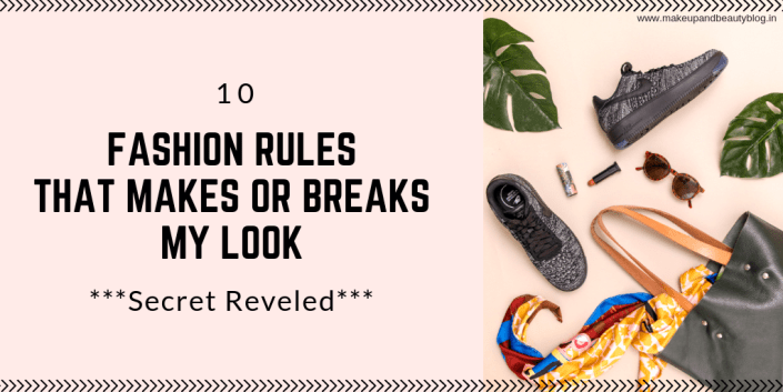 10 Fashion Rules That Makes Or Breaks My Look ***Secret Reveled***