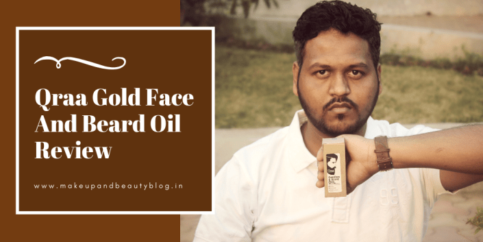 Qraa Gold Face And Beard Oil Review