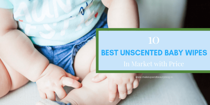 10 Best Unscented Baby Wipes In Market with Price
