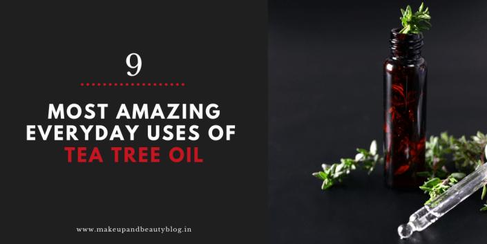 9 Most Amazing Everyday Uses Of Tea Tree Oil