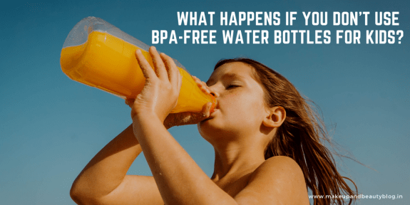 What Happens If You Don't Use BPA-Free Water Bottles For Kids?
