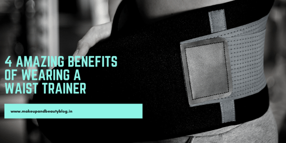 4 Amazing Benefits Of Wearing A Waist Trainer