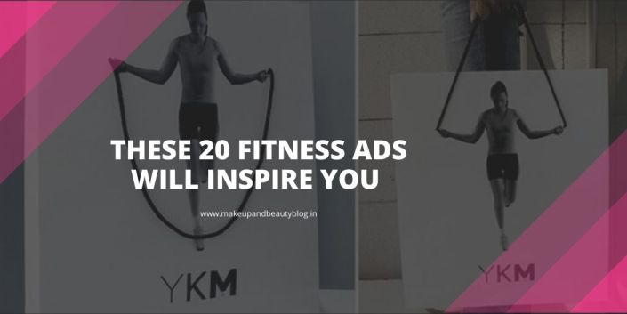 These 20 Fitness Ads will Inspire You