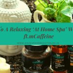 6 Steps To A Relaxing 'At Home Spa' With Coffee | ft. mCaffeine