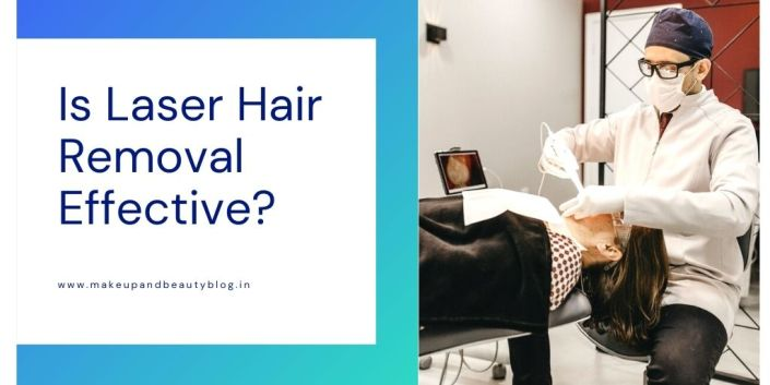 Is Laser Hair Removal Effective?