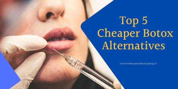 Top 5 Cheaper Botox Alternatives