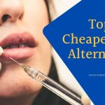 Top 5 Cheaper Botox Alternatives