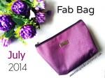 Fab Bag July 2014