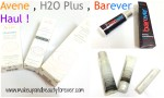 Avene, H2O Plus and Barever Haul