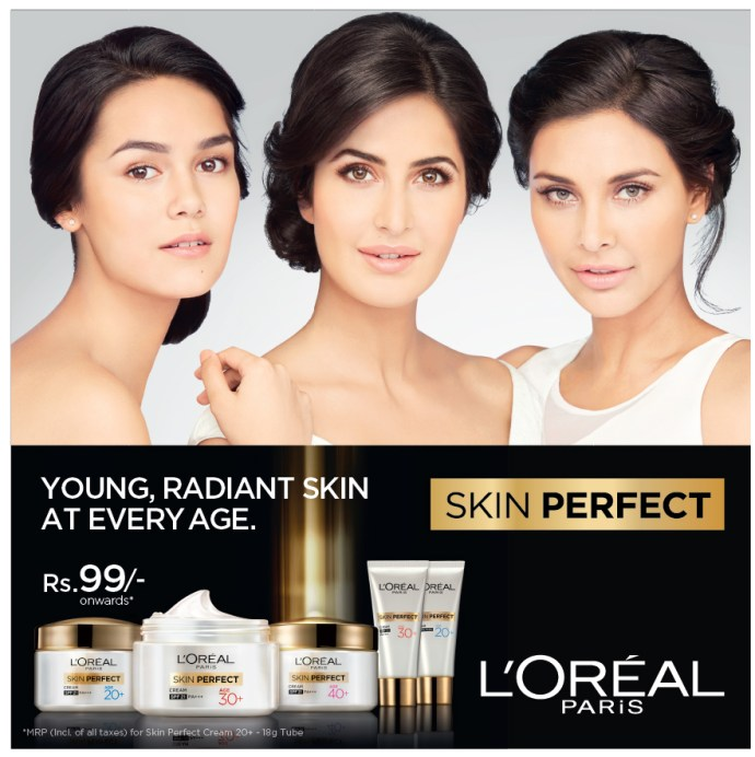 L'Oreal Paris India Skin Perfect Range - Skin Care for every Age Katrina Kaif Makeup and beauty forever
