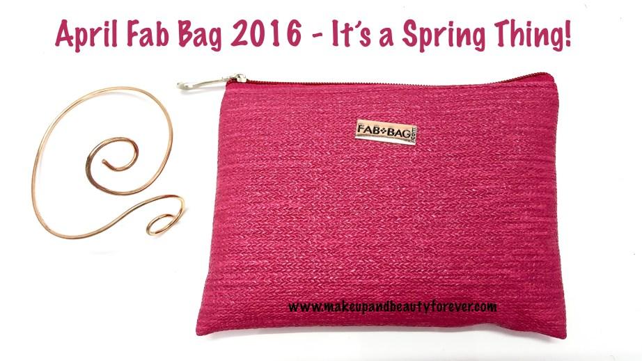 April Fab Bag 2016 - Its a Spring Thing MBF