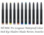 All MAC Pro Longwear Waterproof Colour Stick Eye Shadows Shades Review, Swatches