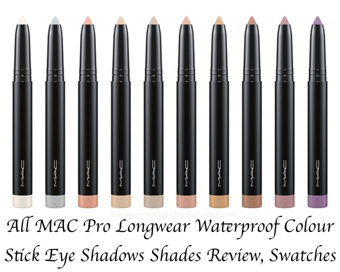 All MAC Pro Longwear Waterproof Colour Stick Eye Shadows Shades Swatches Lilacked Madly Sunny Midnight Royally Blue Sand Silver Coin Steel Praline Sweet Viola Tabby Tea Leaves