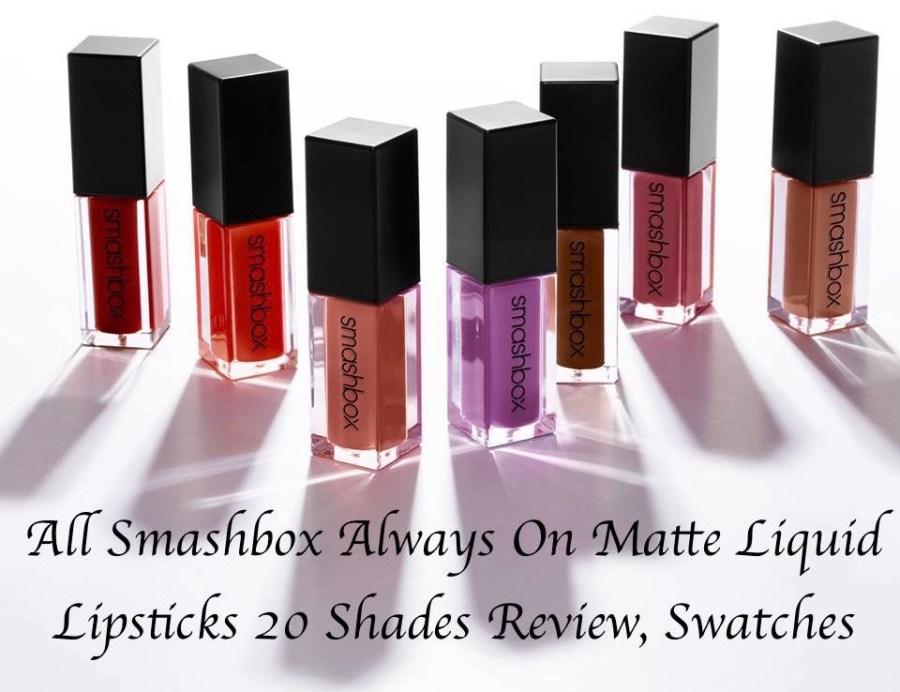 All Smashbox Always On Matte Liquid Lipsticks 20 Shades Review, Swatches