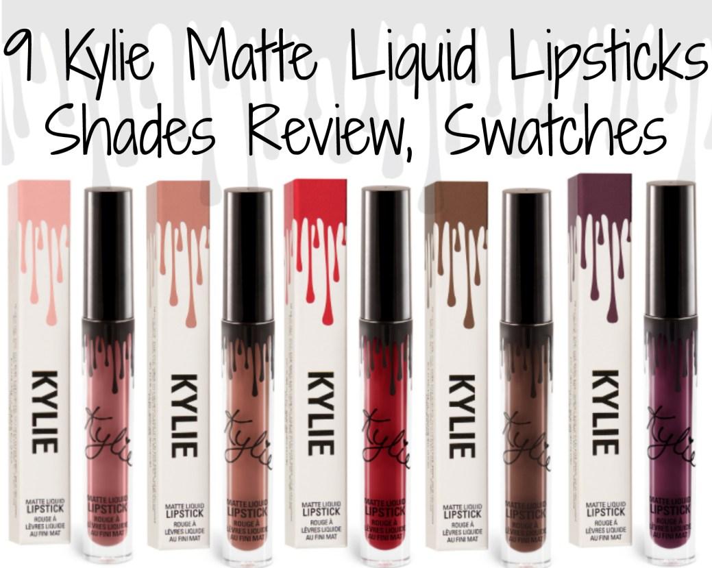 9 Kylie Matte Liquid Lipsticks Shades Review Swatches