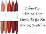 ColourPop Hot To Trot Lippie To Go Kit Review, Swatches