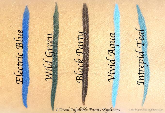 All L'Oreal Infallible Paints Eyeliners 6 Shades Review, Swatches Electric Blue Wild Green Black Party Vivid Aqua Intrepid Teal