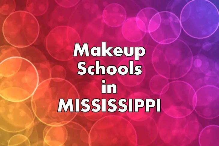 Makeup Artist Schools In Mississippi