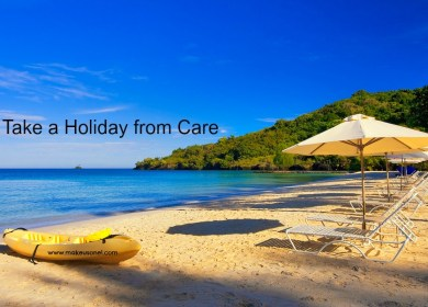 NEED A HOLIDAY FROM CARE?