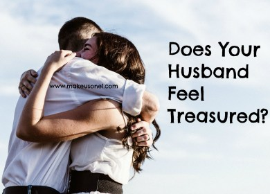 Does Your Husband Feel Treasured?
