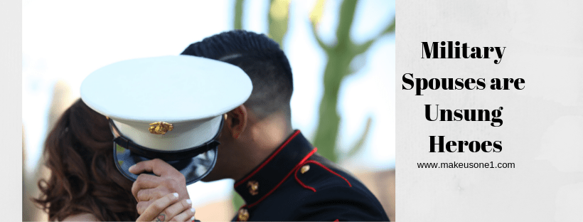 Military Spouses are Unsung Heroes
