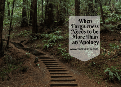 When Forgiveness Needs to be More Than an Apology
