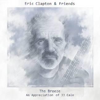 "Eric Clapton & Friends ""The Breeze – An Appreciation of JJ Cale"""