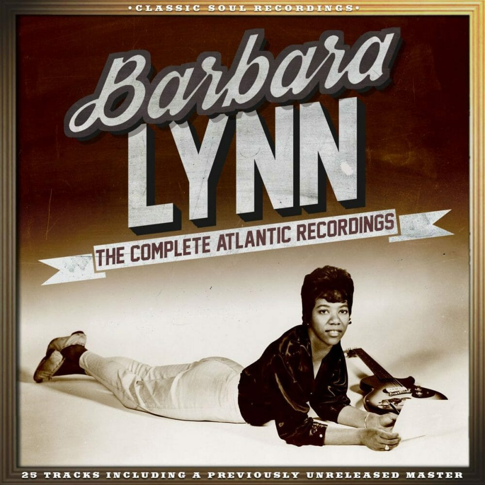 Barbara Lynn The Complete Atlantic Recordings