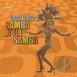 Samba Little Samba Gabriel Espinosa & Hendrik Meurkens