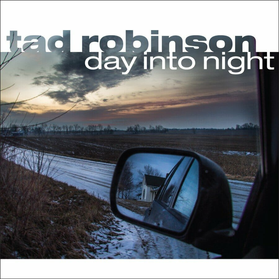 Tad-Robinson-Day-Into-Night