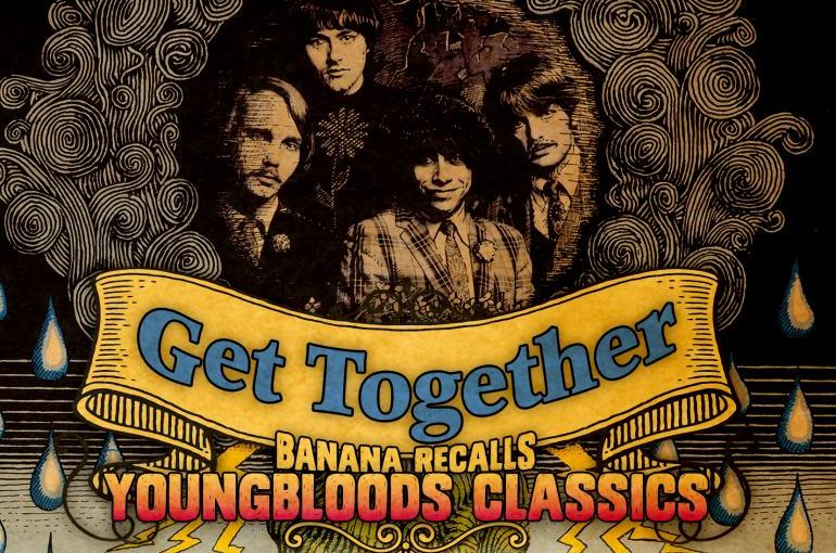 Review: Get Together: Banana Recalls Youngbloods Classics by Lowell Levinger