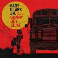 gary-clark-jr-the-story-of-sonny-boy-slim-warner-bros-1