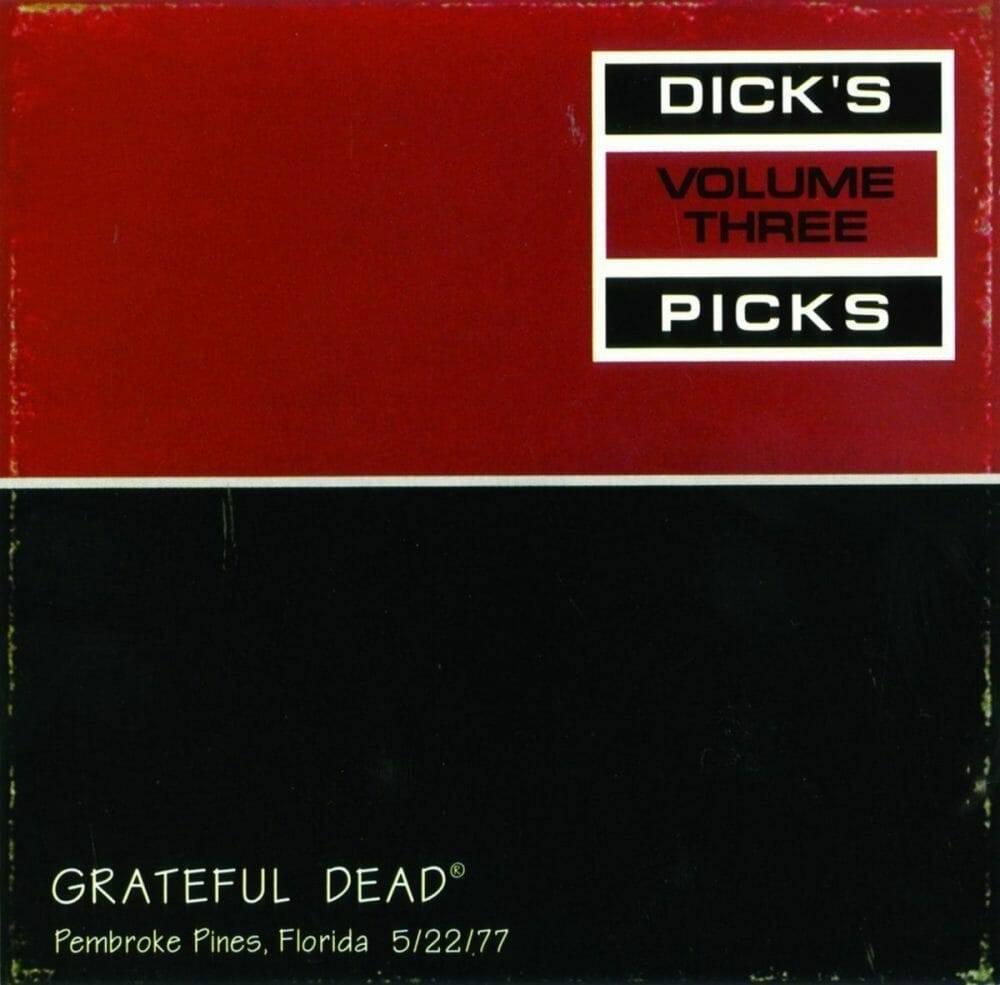Grateful Dead Dick's Picks 3 Pembroke Pines FL  5-22-77