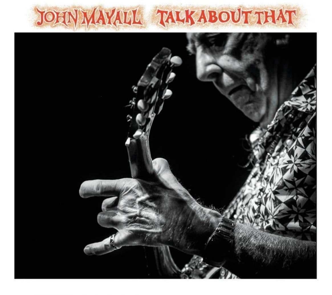 John-Mayall_Talk-About-That-1200x1067