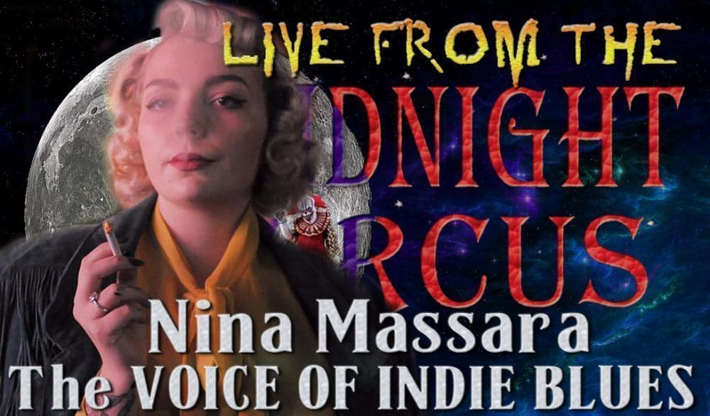 LIVE from the Midnight Circus Featuring Nina Massara