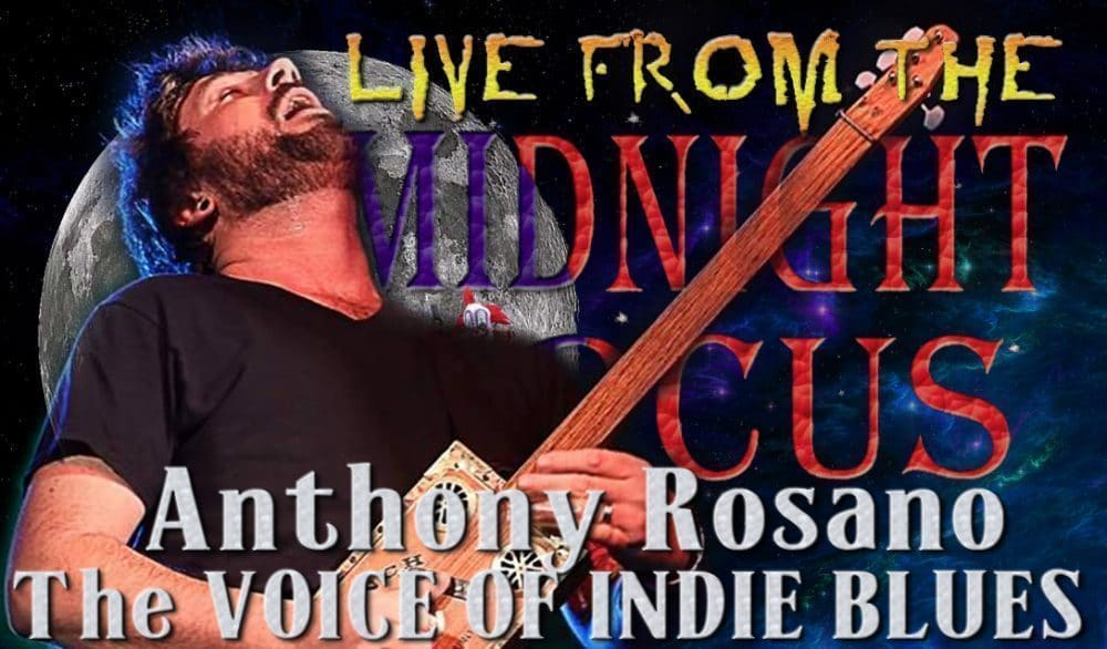 LIVE from the Midnight Circus Featuring Anthony Rosano