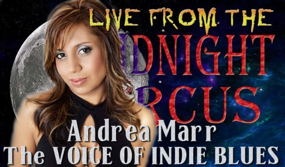 LIVE from the Midnight Circus Featuring Andrea Marr