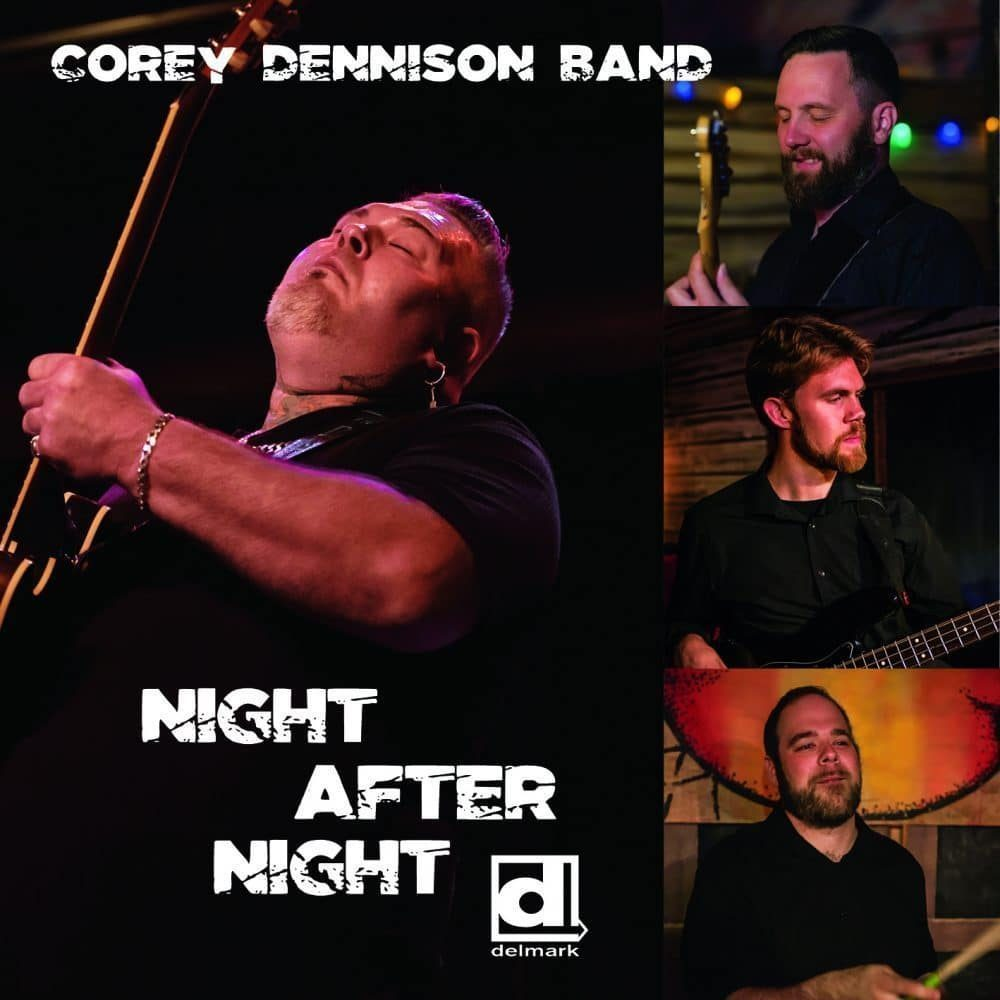 Corey Dennison Band  Night After Night