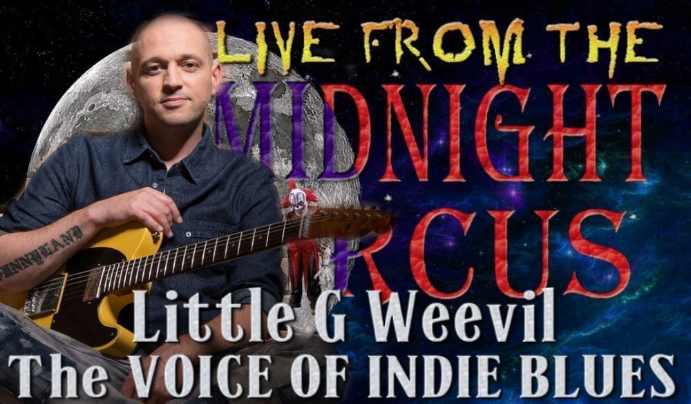 LIVE from the Midnight Circus Featuring Little G Weevil