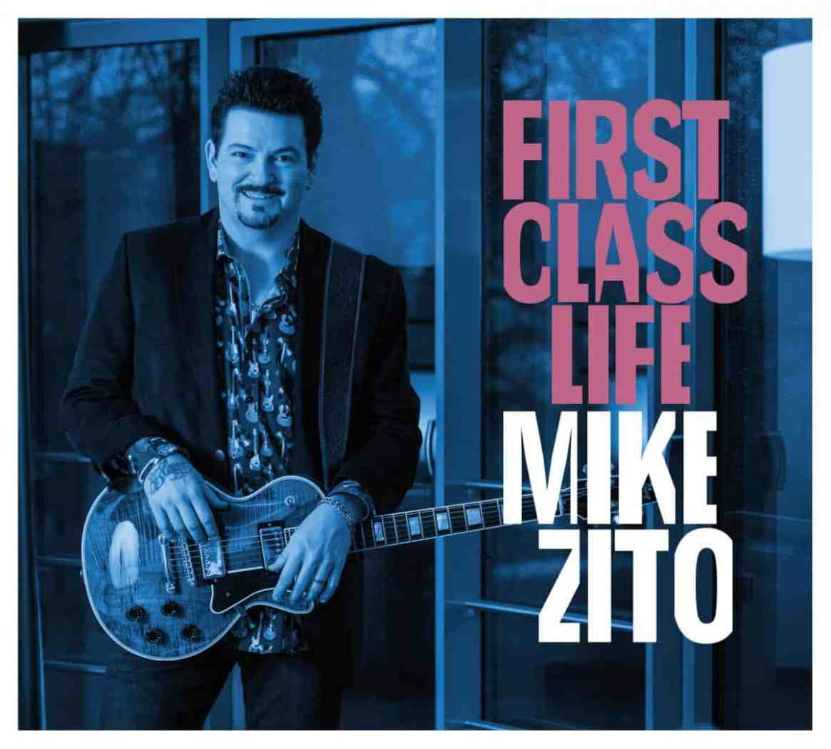 """Mike Zito – """"First Class Life"""""""