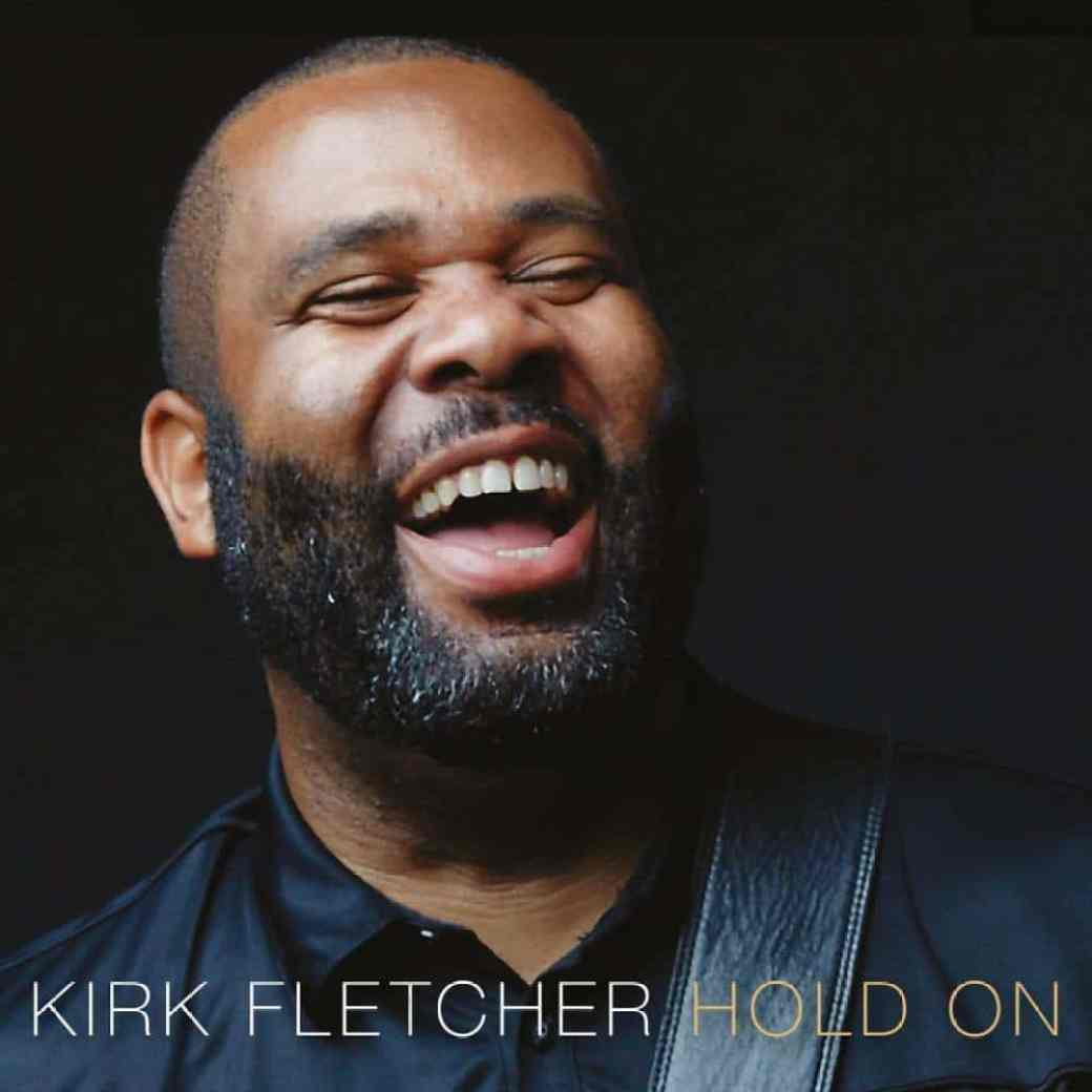 Kirk Fletcher  Hold On