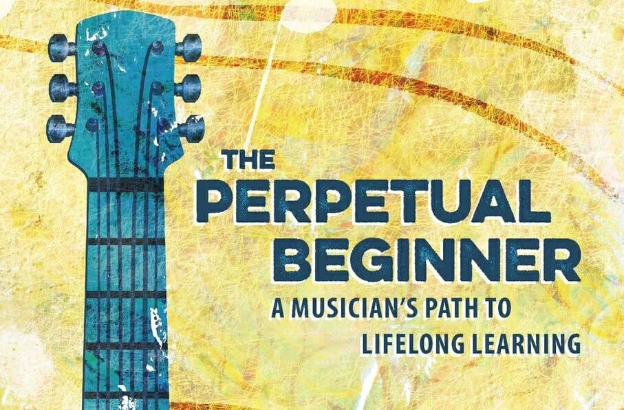 The Perpetual Beginner David Isaacs