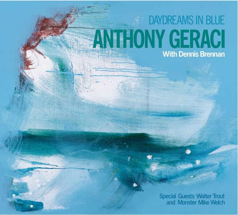 Anthony Geraci with Dennis Brennan  Daydreams in Blue