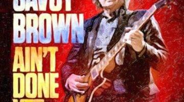 CropSavoyBrown_AintDoneYet_Hi-Res-Cover-1-copy